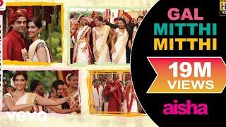 download lagu Gal Mitthi Mitthi - Aisha  Sonam Kapoor  gratis