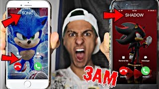 DO NOT CALL SONIC THE HEDGEHOG AND SHADOW THE HEDGEHOG AT 3AM!! *OMG THEY ACTUALLY CAME TO MY HOUSE*