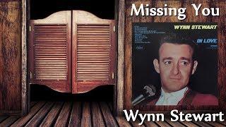 Watch Wynn Stewart Missing You video