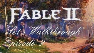 Fable 2 - Let's Walkthrough S2 - Episode 9 : La flèche brisée !