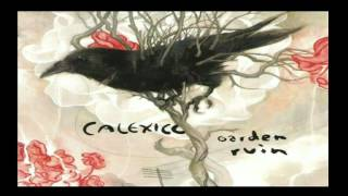 Watch Calexico Roka (Danza De La Muerte) video