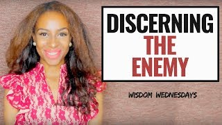DISCERNING WHEN THE ENEMY QUESTIONS YOU - Wisdom Wednesdays