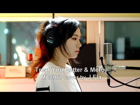 Shawn Mendes - Treat You Better & Mercy ( MASHUP cover by J.Fla )