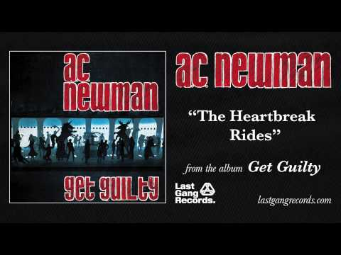 Ac Newman - The Heartbreak Rides