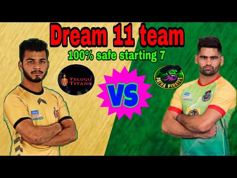 PATNA PIRATES vs TELUGU TITANS DREAM 11 Team AND STARTING 7
