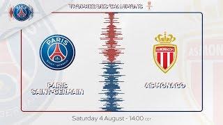 TRAILER : PARIS SAINT-GERMAIN vs MONACO