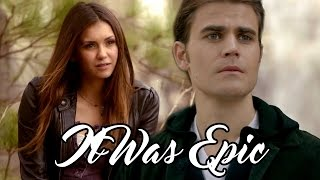 Stefan And Elena - It Was Epic S01 - S08