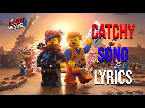 Catchy Song Lyrics Lego Movie 2 Dillon Francis Feat T Pain That