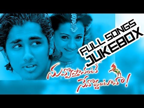 Nuvvostanante Nenoddantana Movie || Full Songs jukebox || Siddharth...