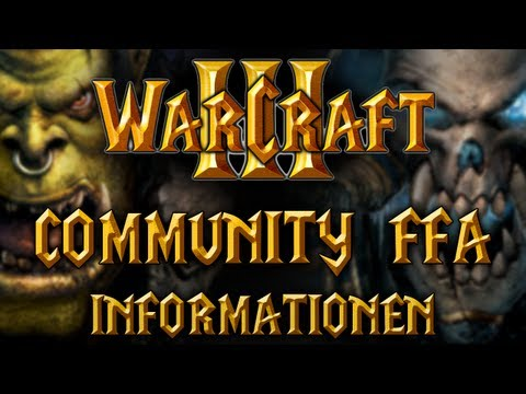 WarCraft 3 Community Free For All !