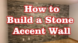 How to Build a Stone Accent Wall