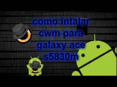 como instalar clowermod recovery CWM para el galaxy ace s5830M