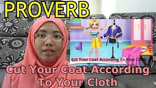 [LEARN MALAY] 97-Cut Your Coat According To Your Cloth(PROVERB)