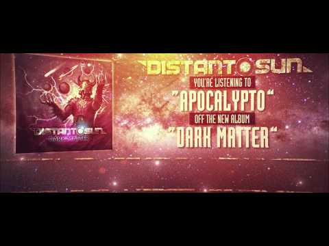 Distant Sun - Apocalypto (lyric video)