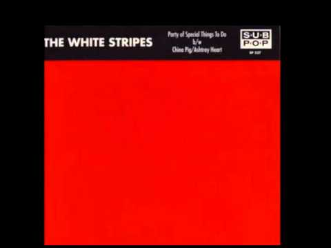 The White Stripes - China Pig/Ashtray Heart