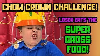 Chow Crown Challenge! Loser Eats the SUPER GROSS food!