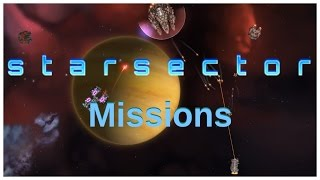 "Starsector Missions #1: ""A Fistful of Credits"" - Starsector 0.7.2"