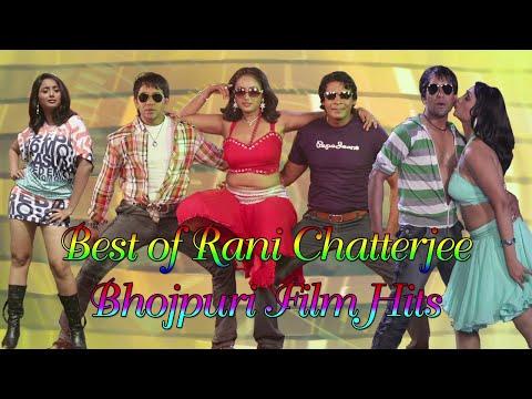 Rani Chatterjee  Hot & Sexy Bhojpuri Video Jukebox