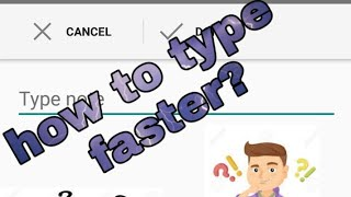 How to type faster ??Faster and best keyboard for Android surely.... Best app for Android.