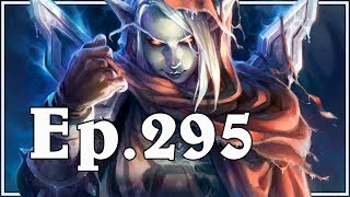 Funny And Lucky Moments - Hearthstone - Ep. 295