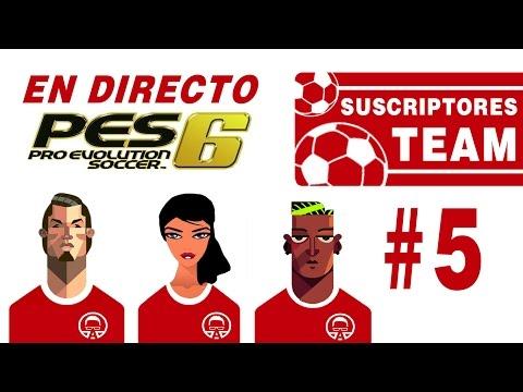 Suscriptores Team #5 || PES 6 || ¿Seguiremos siendo el equipo revelación?