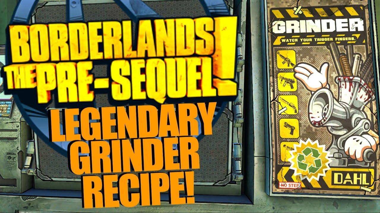Borderlands The Pre Sequel Grinder Recipes