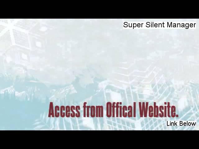 Super Silent Manager Download Free (super silent manager license key crack)