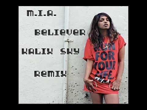 Mia - Believer (feat. Blaqstarr)