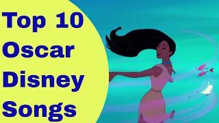 Top 10 Oscar Winning Disney Songs