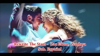 'The Greatest Showman'  Rewrite The Stars  - HD  Sub.Español - Zac Efron, Zendaya