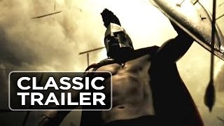 300 (2006) - Official Trailer