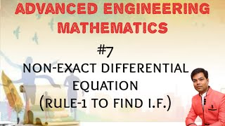 #7 Non Exact Differential Equation (Rule-1 To Find Integrating Factor) (ODE) in HINDI/MATHS 3/GTU