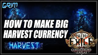 [PoE 3.11] How To Make Massive Currency Using Harvest