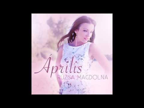 Rúzsa Magdolna - Április (Official Audio)