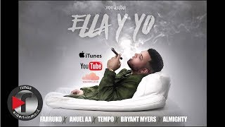 Pepe Quintana - Ella Y Yo [Official Audio] (Feat.) Farruko, Anuel ,Tempo ,Bryant Myers ,Almighty