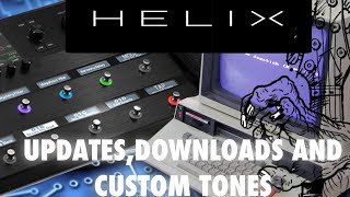 download lagu Line 6 Helix - Updates, Downloads And Custom Tones gratis