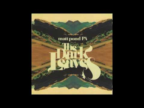 Matt Pond PA - Starting