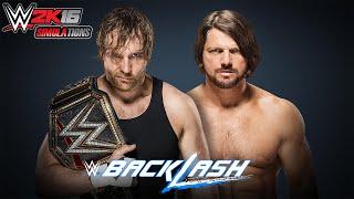 WWE 2K16 - BACKLASH 2016: Dean Ambrose vs AJ Styles