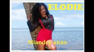 ELODIE  Miandry Anao HD OFFICIEL