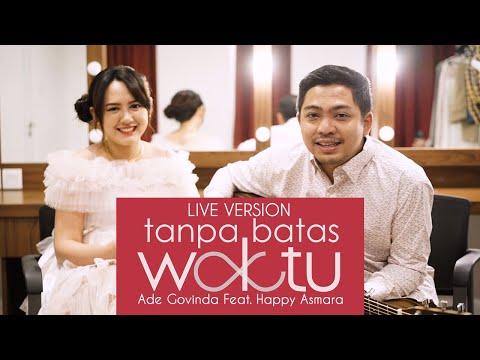 Download Lagu Ade Govinda feat. Happy Asmara - Tanpa Batas Waktu (Live Version).mp3