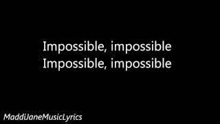 Download Lagu Maddi Jane - Impossible (Shontelle) Lyrics Gratis STAFABAND