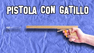✔ Cómo Hacer Una Pistola Con Gatillo | How To Make A Gun With Trigger