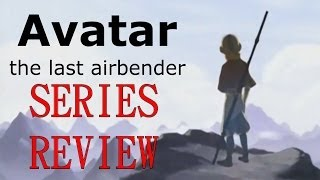 Avatar The Last Airbender Series Review (Summary)