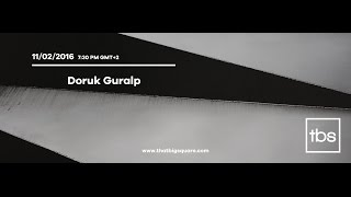 Thursday X That Big Square: Doruk Guralp