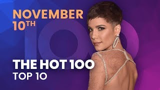 Early Release Billboard Hot 100 Top 10 November 10th 2018 Countdown Official