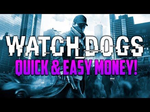 Watch Dogs: Fast & Easy Money - Watch Dogs Money Making Method! (Watch_Dogs)