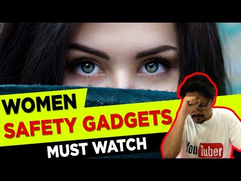 Amazing Safety Gadgets | India - MUST WATCH