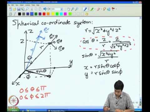 Mod-05 Lec-27 Mass & Energy Conservation Spherical Coordinates Balance Laws