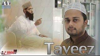Taveez | The Idiotz