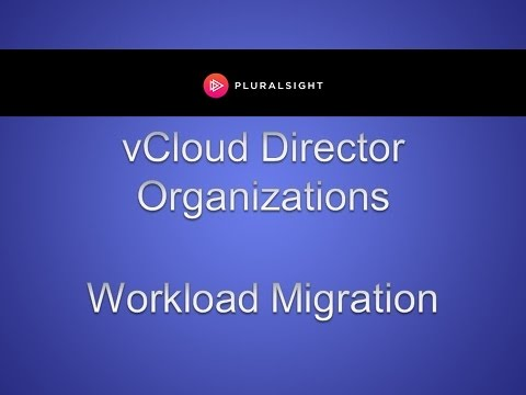 Workload Migration in vCloud Director